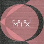 Reel MIX