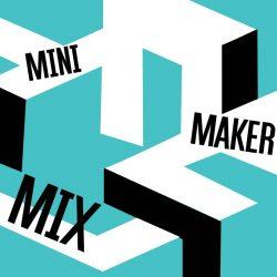Mini Maker MIX