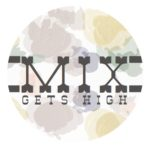 MIX gets high