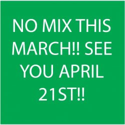 NO MIX THIS MARCH