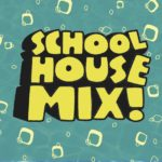 schoolhouse MIX