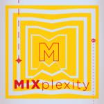 MIXplexity