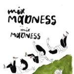 MIX Madness