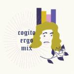 Cogito Ergo MIX